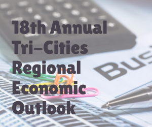 18th Annual Tri-Cities Regional Economic Outlook | Where Industry Leaders and Business Personalities Gather in Kennewick WA