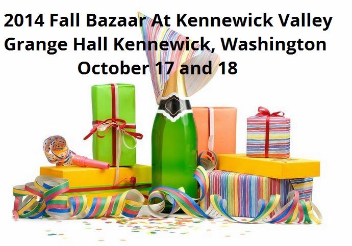 Fall Bazaar At Kennewick Valley Grange Hall Kennewick, Washington