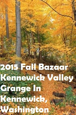 2015 Fall Bazaar Kennewick Valley Grange In Kennewick, Washington