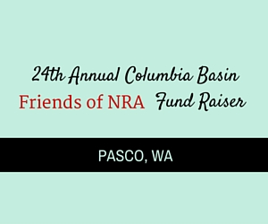 24th Annual Columbia Basin Friends of NRA Fund Raiser | Pasco, WA