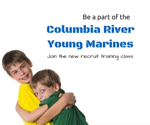 Columbia River Young Marines - Start of New Recruit Training Class: A Call For Young Individuals Who Wish To Join the Unit | Kennewick
