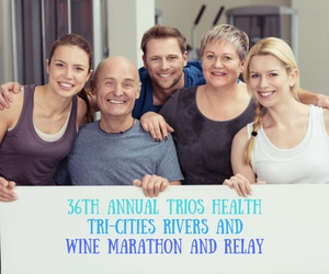 Trios Health Tri-Cities Rivers and Wine Marathon and Relay: A Fundraising Fitness Event in Richland, WA