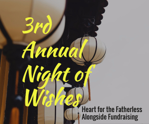 3rd Annual Night of Wishes - Heart for the Fatherless | Alongside Fundraising in Kennewick