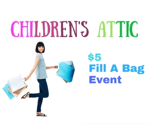 $5 Fill A Bag Event: Shop for Clothes, Shoes and Toys at Children's Attic | Kennewick