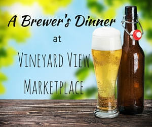 A Brewer's Dinner: An Evening Full of Flavor at Vineyard View Marketplace | Pasco, WA
