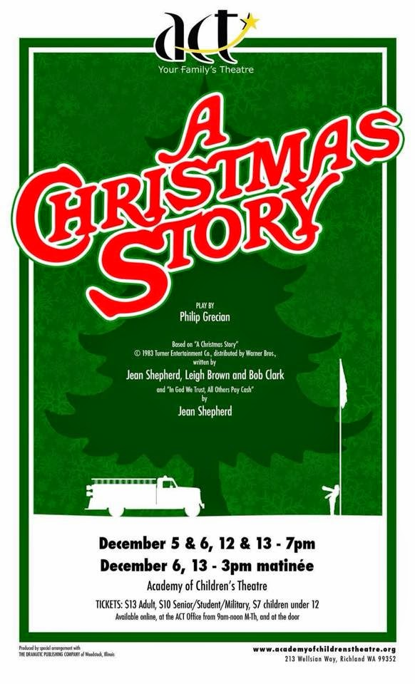 "The Academy of Children's Theatre Presents ""A Christmas Story"" Richland, Washington"