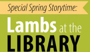 Preschool Storytime with Ms. Kainoa: Lambs at the Library in Richland, WA