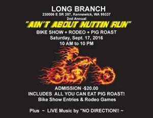 Long Branch 2nd Annual 'Ain't About Nuttin' Pig Roast, Bike Show & Rodeo | Kennewick