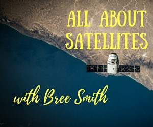 All About Satellites with Bree Smith by Hands In for Hands On Tri-Cities | Pasco, WA