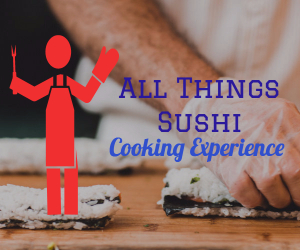 All Things Sushi - Cooking Experience by Castle Event Catering | Learn How to Make Sushi, Nigiri and Sashimi in Richland WA