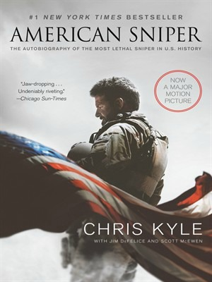 Mid-Columbia Libraries Presents American Sniper: The Autobiography of the Most Lethal Sniper in Kennewick Branch