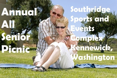 Annual All Senior Picnic Southridge Sports & Events Complex Kennewick, Washington