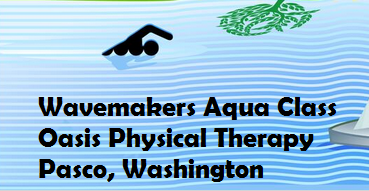 Wavemakers Aqua Class Oasis Physical Therapy In Pasco, Washington