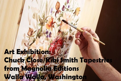 Art Exhibition: Chuck Close/Kiki Smith Tapestries from Magnolia Editions Walla Walla, Washington