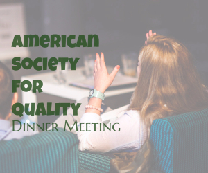 American Society for Quality Dinner Meeting Featuring the Topic 'How to Handle Hostile Situations' | Richland WA