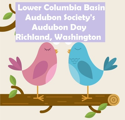 Lower Columbia Basin Audubon Society's Audubon Day In Richland, Washington