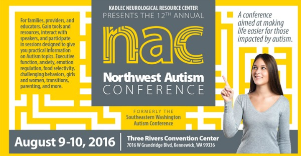 Kadlec Presents the 12th Annual Northwest Autism Conference: Making Life Easier for Individuals Impacted by Autism in Kennewick