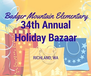 Badger Mountain Elementary 34th Annual Holiday Bazaar | Richland, WA