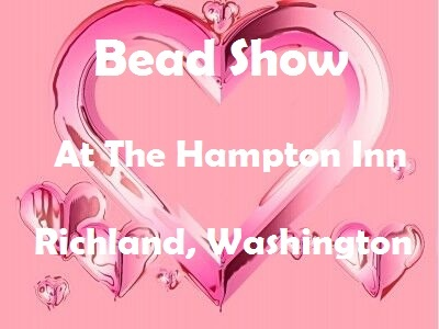 Bead Show At The Hampton Inn In Richland, Washington