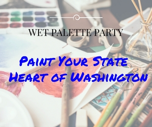 Wet Palette Paint Party Presents 'Paint Your State / Heart of Washington' | Richland, WA