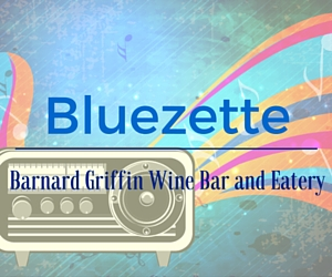 Barnard Griffin Wine Bar and Eatery Presents Bluezette | Richland, WA