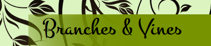 Branches & Vines -