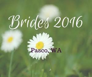 Brides 2016 in Pasco, WA