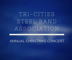 Tri-Cities Steel Band Association Annual Christmas Concert 2015