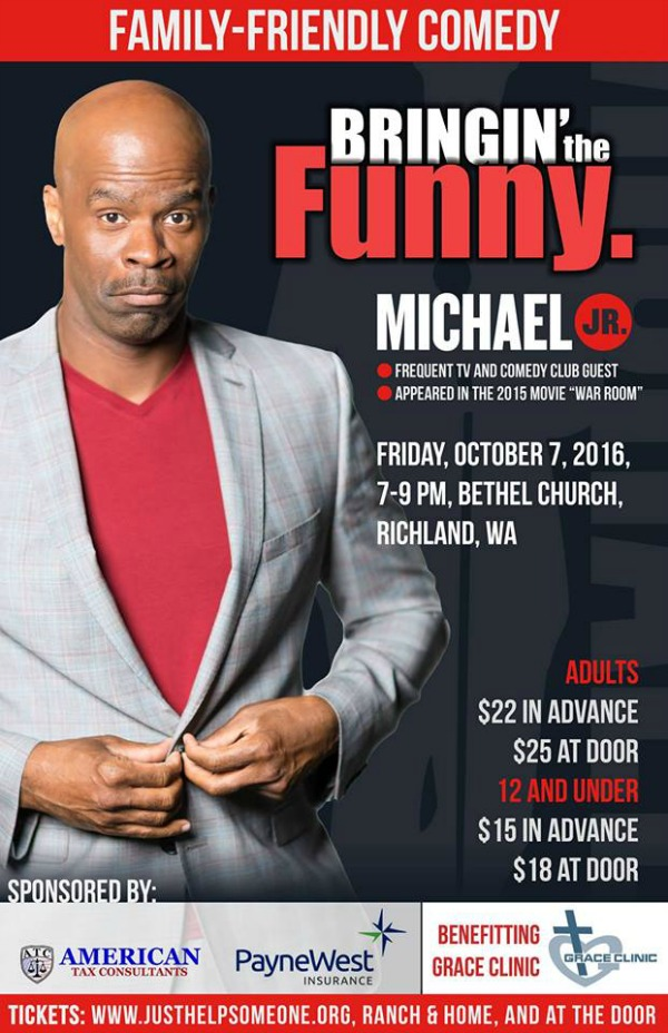 Bringin' the Funny - Michael Jr.: A Comedy Fundraiser for the Benefit of the Grace Clinic | Richland, WA