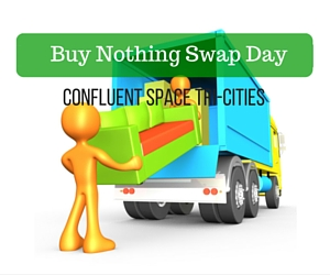 Buy Nothing Swap Day at Confluent Space Tri-Cities: Let Go of Your Old Stuff, Take Items That are New To You | Richland, WA