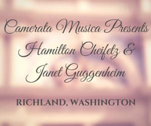 Camerata Musica Presents Hamilton Cheifetz & Janet Guggenheim Richland, Washington