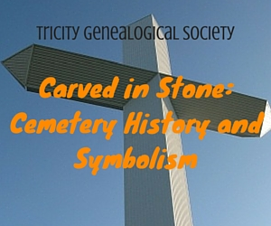 Carved in Stone: Cemetery History and Symbolism | Kennewick, WA