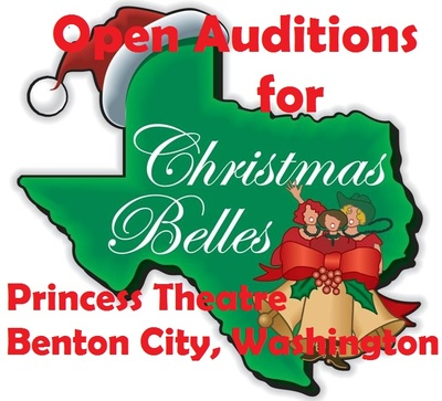 Auditions for Christmas Belles At Princess Theatre In Prosser, Washington