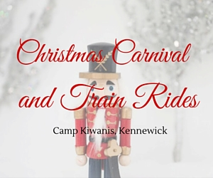 Christmas Carnival and Train Rides | Camp Kiwanis, Kennewick