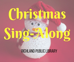 Christmas Sing-Along at Richland Public Library