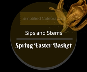 Simplified Celebrations' Sips and Stems - Spring Easter Basket in Richland, WA