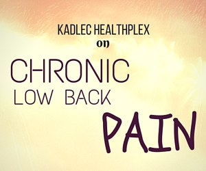 Kadlec Healthplex on Chronic Low Back Pain: Causes, Treatment & Prevention | Richland, WA