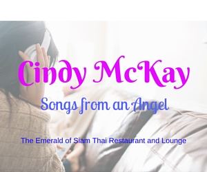 Emerald of Siam presents Cindy McKay - Songs from an Angel |Richland, WA