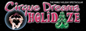 The Family Holiday Spectacular: Cirque Dreams Holidaze - A Holiday Extravaganza at The Toyota Center | Kennewick