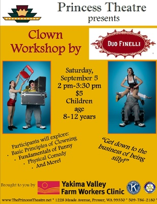 Clown Workshop by Duo Finelli Princess Theatre Prosser, Washington