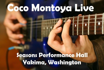 Coco Montoya Live At Seasons Performance Hall Yakima, Washington