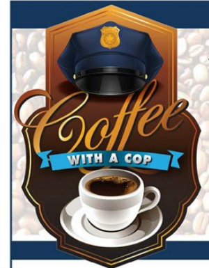 Coffee with a Cop: An Opportunity to Meet the Community's Security Providers at Burger King | Pasco, WA