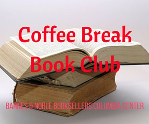 Coffee Break Book Club | Barnes & Noble in Kennewick