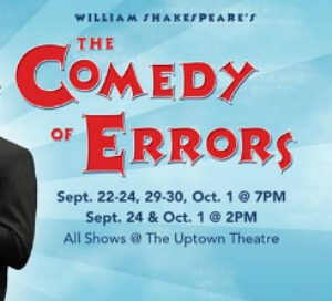 The Rude Mechanicals Presents Shakespeare's 'The Comedy of Errors' | The Uptown Theatre in Richland, WA