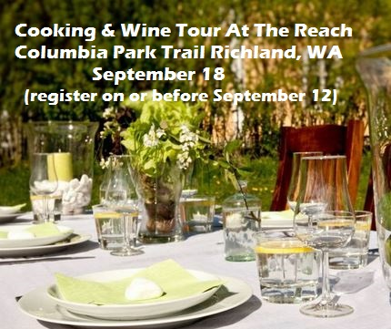 Cooking & Wine Tour At The Reach Columbia Park Trail Richland, Washington