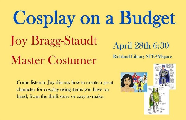 Cosplay on a Budget: Transform Into the Character You Wish to Become Using Cheap Costume Materials at Richland WA Public Library