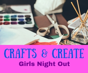 Crafts and Create - Girls Night Out: Be Imaginative and Unleash Your Creativity at My Life Repurposed Boutique in Kennewick