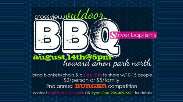 Crossview Outdoor BBQ and Baptisms with Burger Competition | Howard Amon Park in Richland, WA