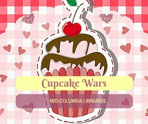 Cupcake Wars: A Fun, Friendly Version for Teens at Mid-Columbia Libraries Pasco Washington Branch