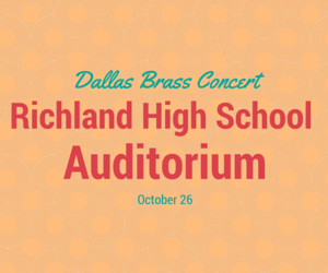 Dallas Brass Concert Richland High School Auditorium Richland, Washington